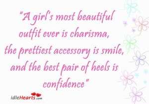 a-girl-most-beautiful-outfit-ever-is-charisma-confidence-quote